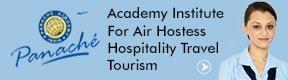 PANACHE ACADEMY INSTITUTE AIR HOSTESS HOSPITALITY TRAVEL TOURISM