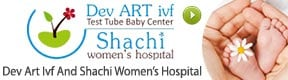 Dev Art Ivf And Shachi Womens Hospital