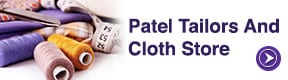 Patel Tailors And Cloth Store