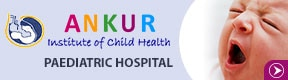 Ankur Institute Of Child Health