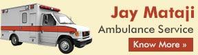 Jay Mataji Ambulance Service