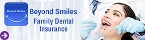 Beyond Smiles (Family Dental Insurance)