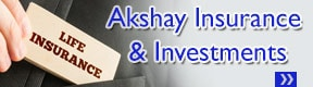 AKSHAY INSURANCE AND INVESTMENTS