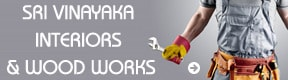Sri Vinayaka Interiors And Wood Works