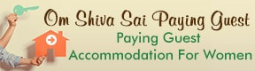 Om Shiva Sai Paying Guest