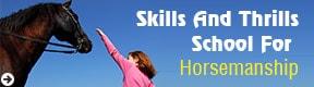 Skills And Thrills School For Horsemanship