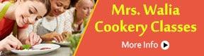 Mrs Walia Cookery Classes
