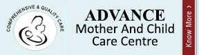 Advance Mother And Child Care Centre