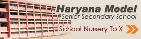 Haryana Model Senior Secondary School
