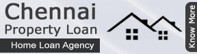 chennai property loans