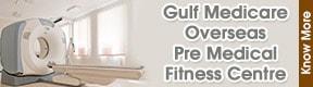 GULF MEDICARE OVERSEAS PRE MEDICAL FITNESS CENTRE