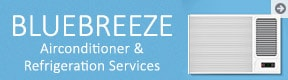 Bluebreeze Airconditioner And Refrigeration Services
