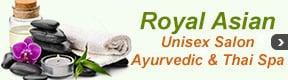 Royal Asian Unisex Salon Ayurvedic & Thai Spa