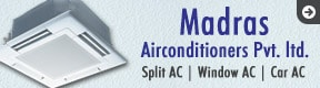 Madras Airconditioners Pvt ltd