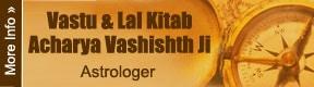 Vastu & Lal Kitab Acharya Vashishth Ji