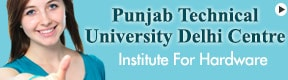 Punjab Technical University Delhi Centre