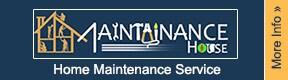 Maintainance House