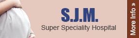Sjm Super Speciality Hospital