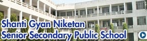 Shanti Gyan Niketan Senior Secondary Public School