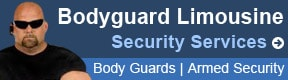 Bodyguard Limousine Security Services