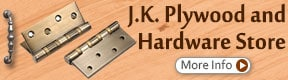 J K PLYWOOD AND HARDWARE STORE