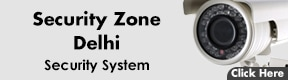 Security Zone Delhi