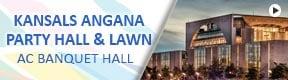 Kansals Angana Party Hall & Lawn