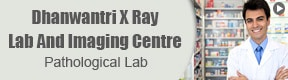 Dhanwantri X Ray Lab And Imaging Centre