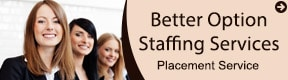BETTER OPTION STAFFING SERVICES