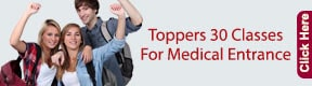 TOPPERS 30 CLASSES FOR MEDICAL ENTRANCE