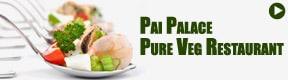 Pai Palace Pure Veg Restaurant