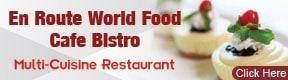 En Route World Food Cafe Bistro