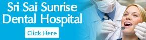 Sri Sai Sunrise Dental Hospital