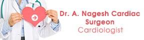 Dr A Nagesh Cardiac Surgeon