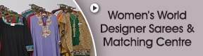 Womens world Designer Sarees and Matching Centre