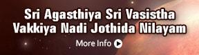 Sri Agasthiya Sri Vasistha Vakkiya Nadi Jothida Nilayam