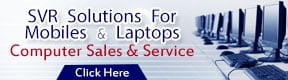 SVR SOLUTIONS FOR MOBILES & LAPTOPS