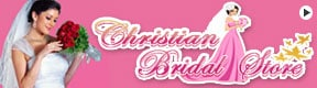 CHRISTIAN BRIDAL STORE