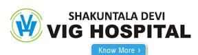 Shakuntala Devi Vig Hospital