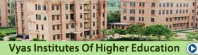 VYAS INSTITUTES OF HIGHER EDUCATION