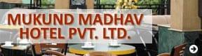 Mukund Madhav Hotel Pvt Ltd