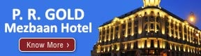 P R GOLD MEZBAAN HOTEL