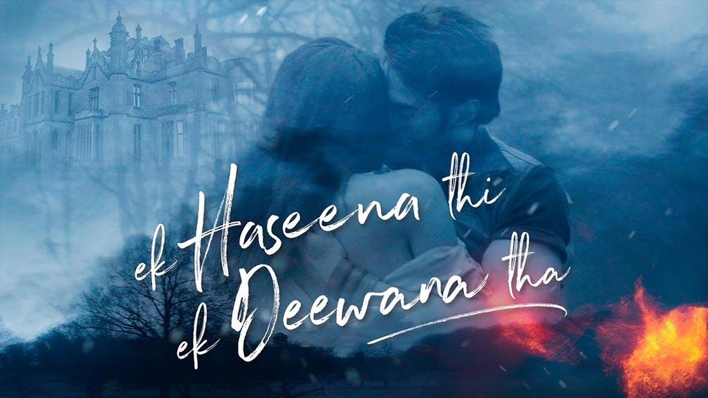 hindi movie Ek Haseena Thi Ek Deewana Tha download