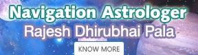 NAVIGATION ASTROLOGER RAJESH DHIRUBHAI PALA