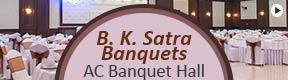 B K Satra Banquets