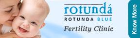 Rotunda Blue Fertility Clinic And Keyhole Surgery Centre