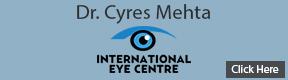 Dr Cyres Mehta International Eye Centre