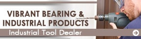 Vibrant Bearing & Industrial Products