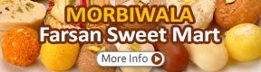 Morbiwala Farsan Sweet Mart
