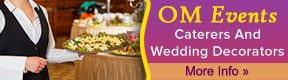 OM Events Caterers And Wedding Decorators